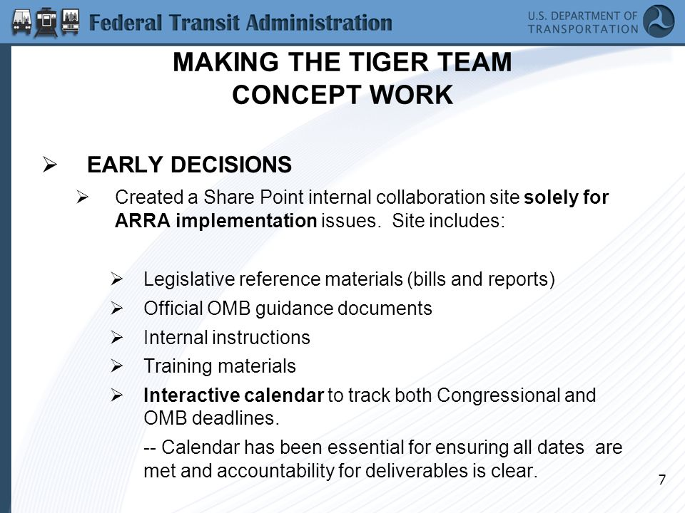 8 MAKING THE TIGER TEAM CONCEPT WORK (continued)  Initial TIGER Team meetings pointed to the need for sub- groups assigned to address specific implementation issues/problems and then report on recommendations/progress back to full TIGER Team.