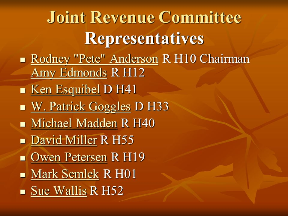 Joint Revenue Committee Representatives Rodney