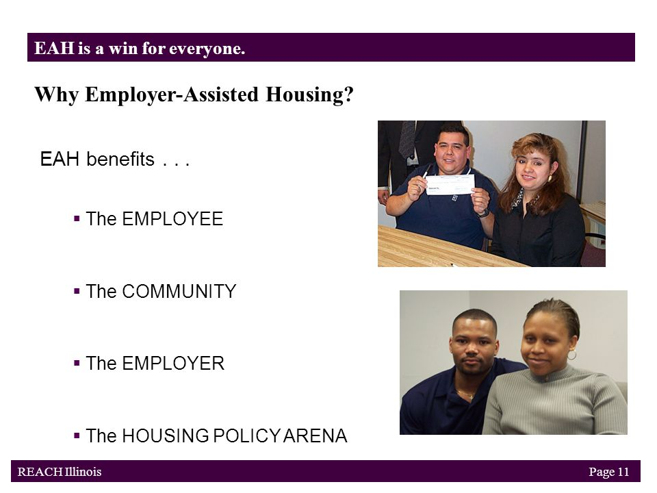 Why Employer-Assisted Housing. EAH benefits...
