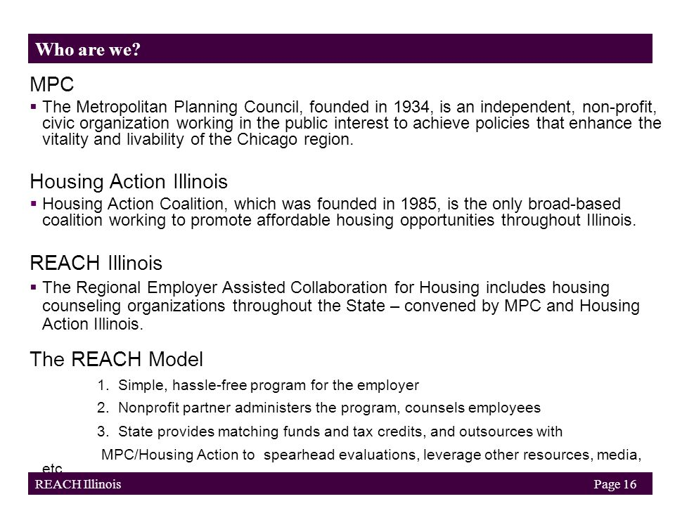 MPC  The Metropolitan Planning Council, founded in 1934, is an independent, non-profit, civic organization working in the public interest to achieve policies that enhance the vitality and livability of the Chicago region.