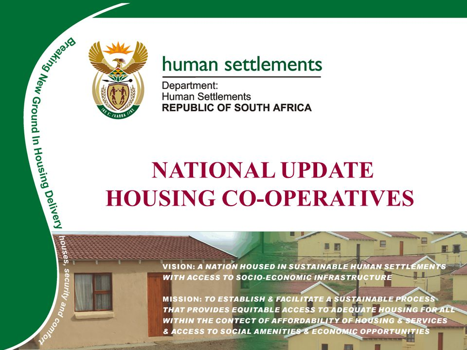 ADD NAME/TITLE HERE NATIONAL UPDATE HOUSING CO-OPERATIVES
