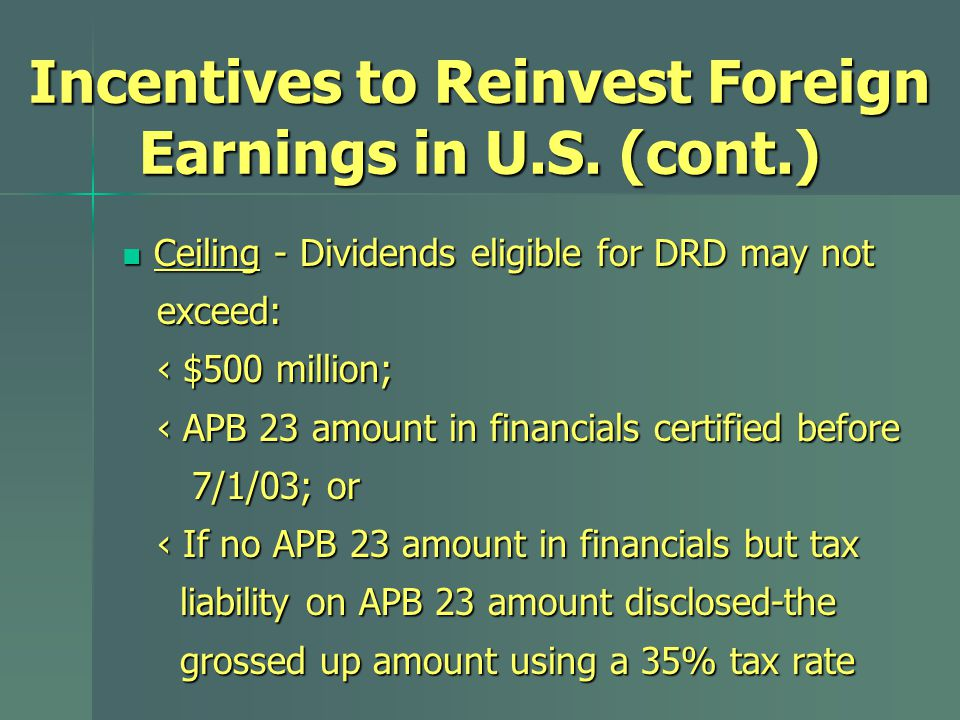 Incentives to Reinvest Foreign Earnings in U.S.