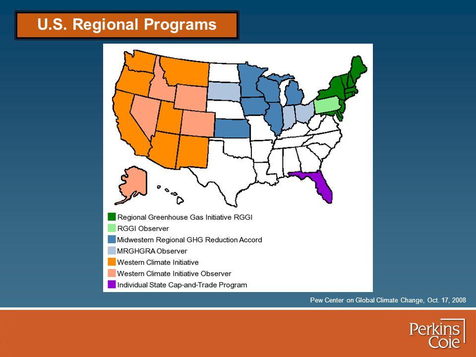 U.S. Regional Programs Pew Center on Global Climate Change, Oct. 17, 2008