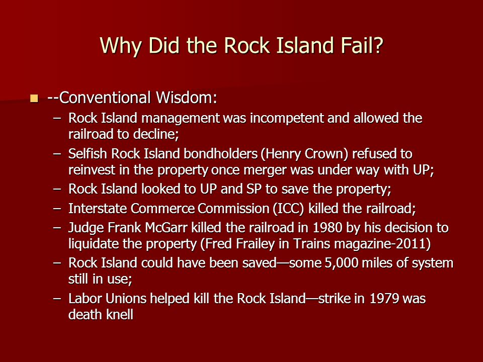 Why Did the Rock Island Fail.
