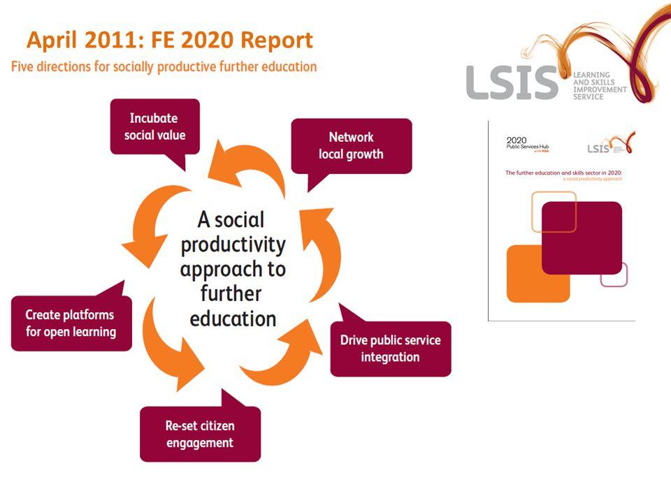 April 2011: FE 2020 Report