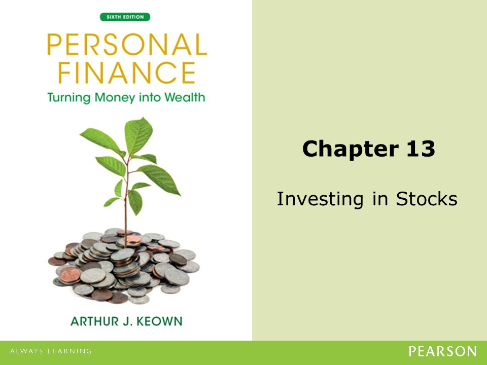 © 2013 Pearson Education, Inc. All rights reserved.13-1 Chapter 13 Investing in Stocks