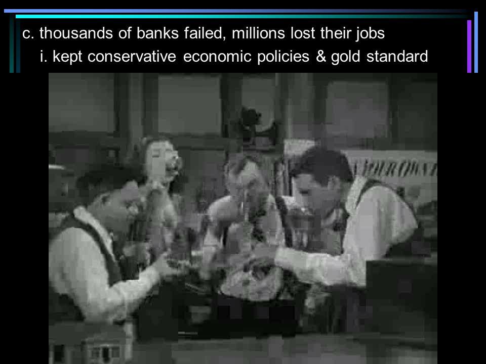 d.Reconstruction Finance Corporation i. put $3 billion in failing businesses e.