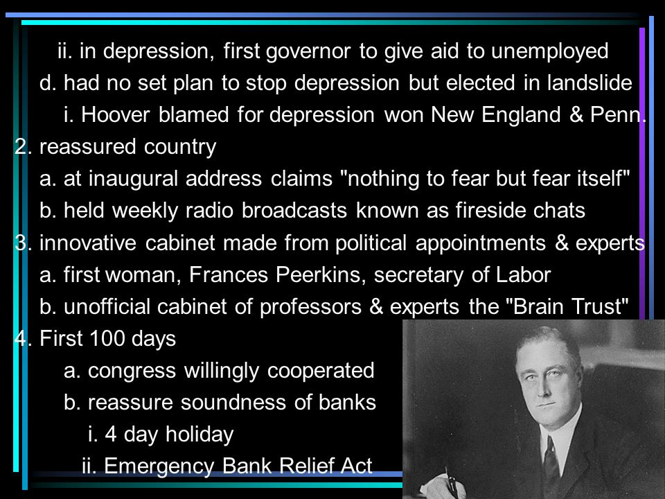 ii. in depression, first governor to give aid to unemployed d.