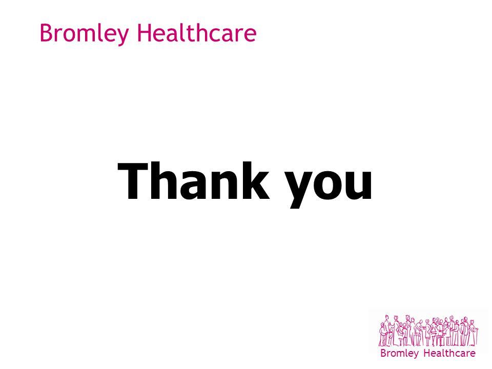 Bromley Healthcare Thank you Bromley Healthcare