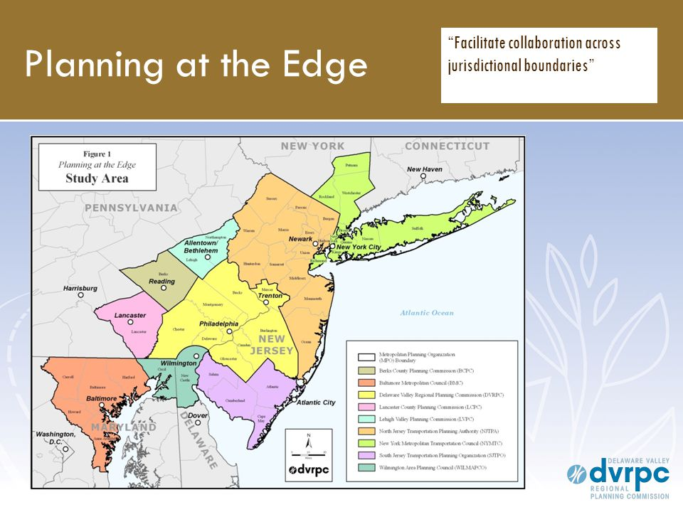Planning at the Edge Facilitate collaboration across jurisdictional boundaries