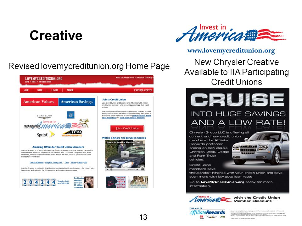 13 Creative Revised lovemycreditunion.org Home Page New Chrysler Creative Available to IIA Participating Credit Unions