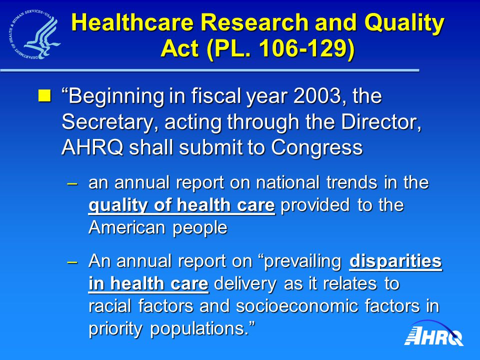 Healthcare Research and Quality Act (PL.