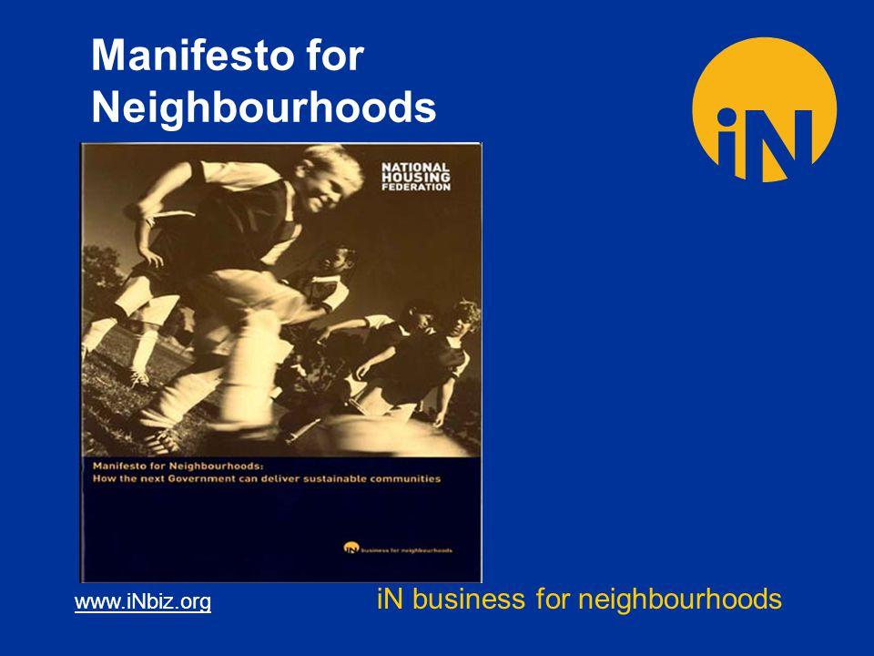 www.iNbiz.org iN business for neighbourhoods Manifesto for Neighbourhoods