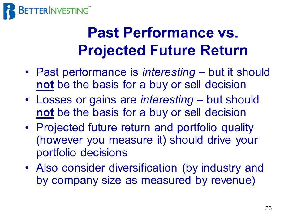 23 Past Performance vs.