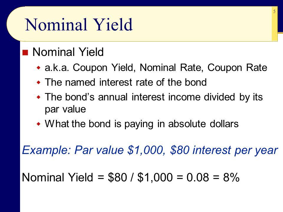 5 Nominal Yield  a.k.a.