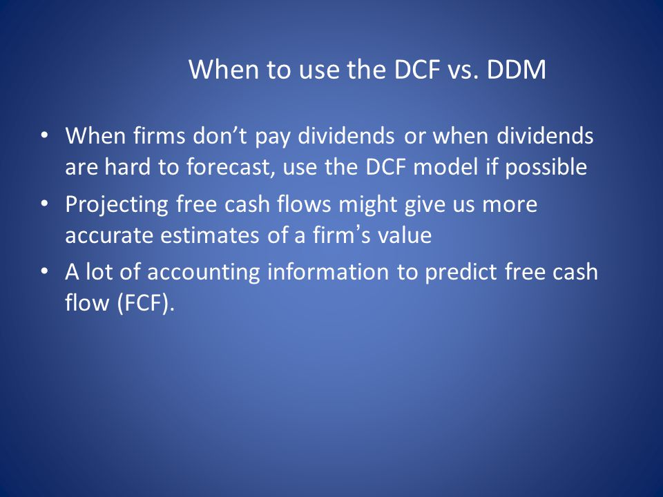 When to use the DCF vs.