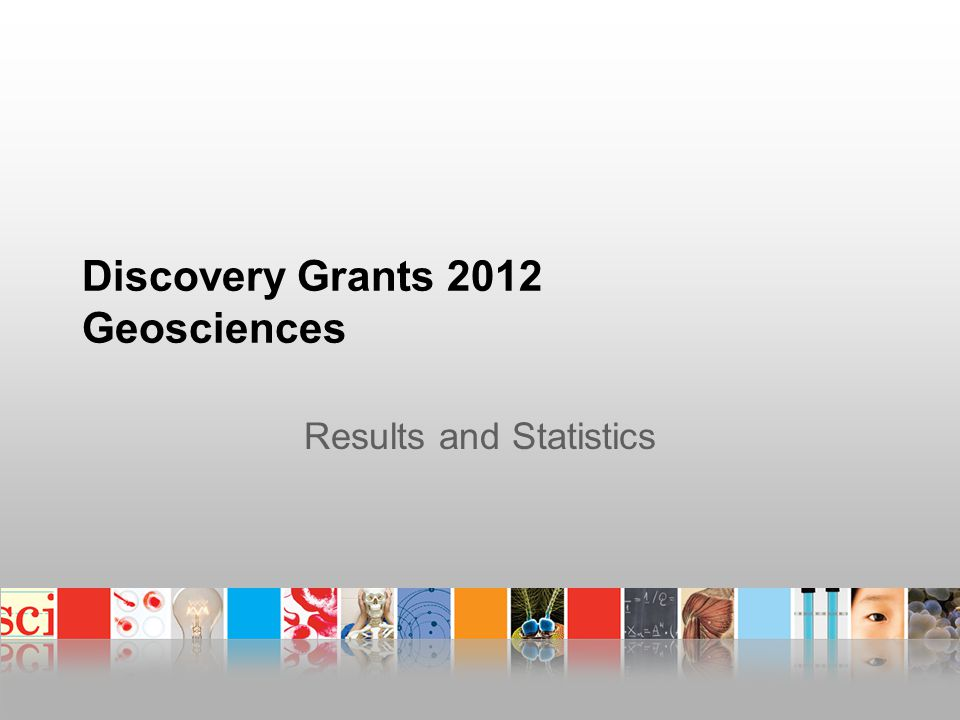 Discovery Grants 2012 Geosciences Results and Statistics