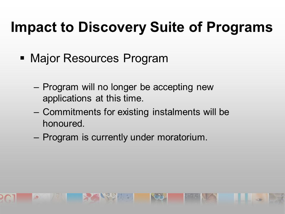  Major Resources Program –Program will no longer be accepting new applications at this time.