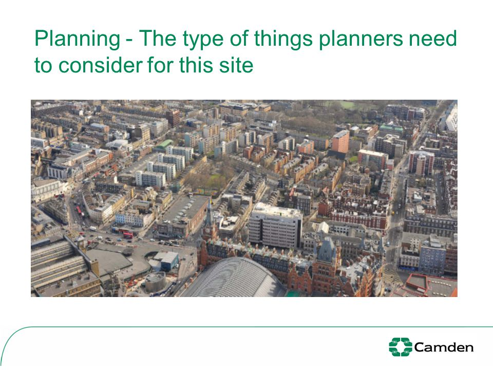 Planning - The type of things planners need to consider for this site