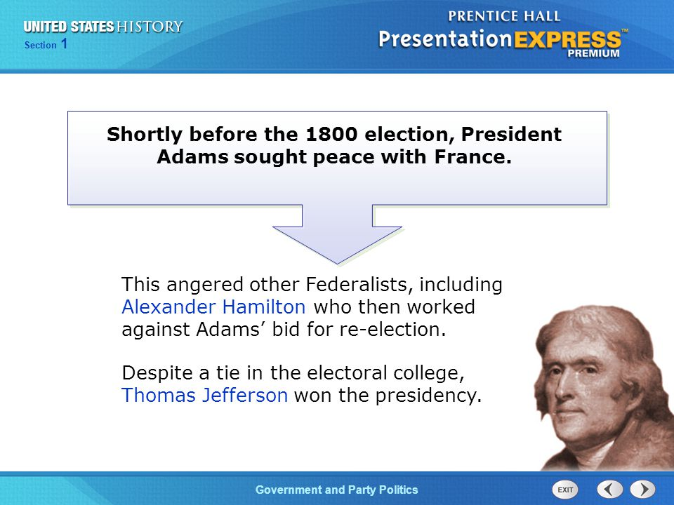 Chapter 25 Section 1 The Cold War Begins Section 1 Government and Party Politics Shortly before the 1800 election, President Adams sought peace with F