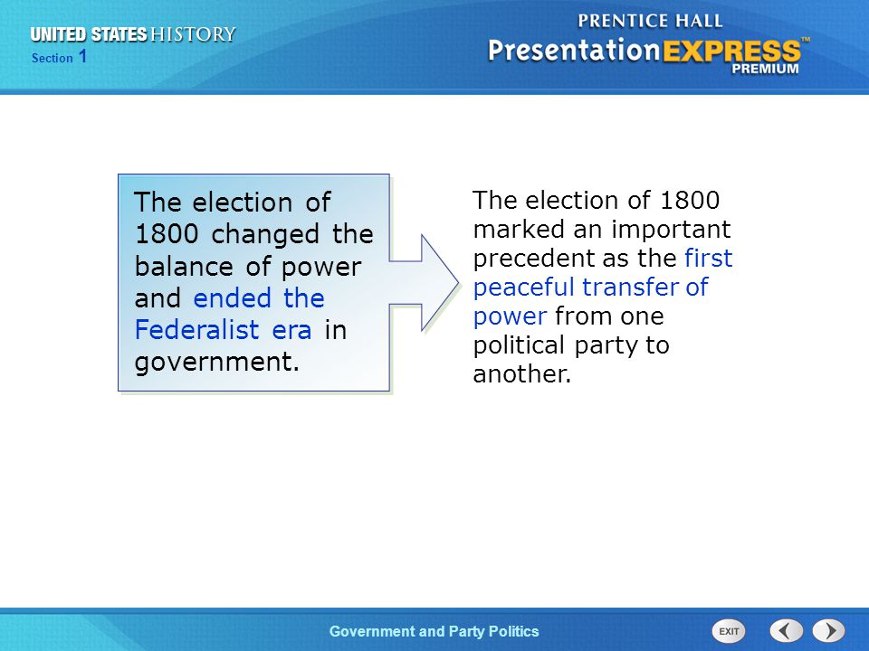 Chapter 25 Section 1 The Cold War Begins Section 1 Government and Party Politics The election of 1800 marked an important precedent as the first peace