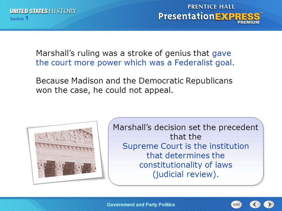 Chapter 25 Section 1 The Cold War Begins Section 1 Government and Party Politics Marshall's ruling was a stroke of genius that gave the court more pow