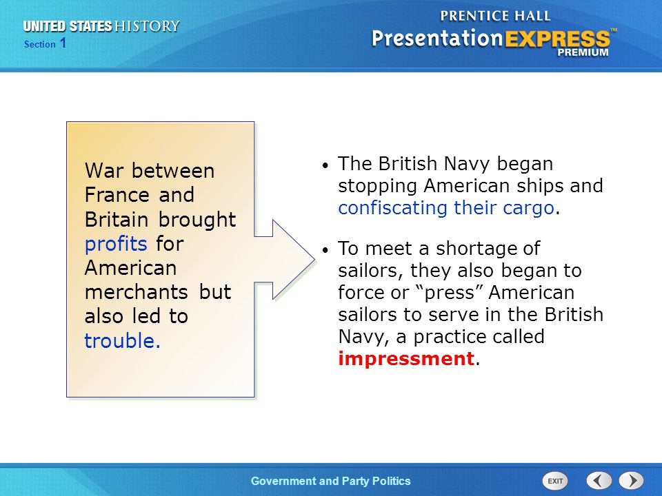 Chapter 25 Section 1 The Cold War Begins Section 1 Government and Party Politics War between France and Britain brought profits for American merchants