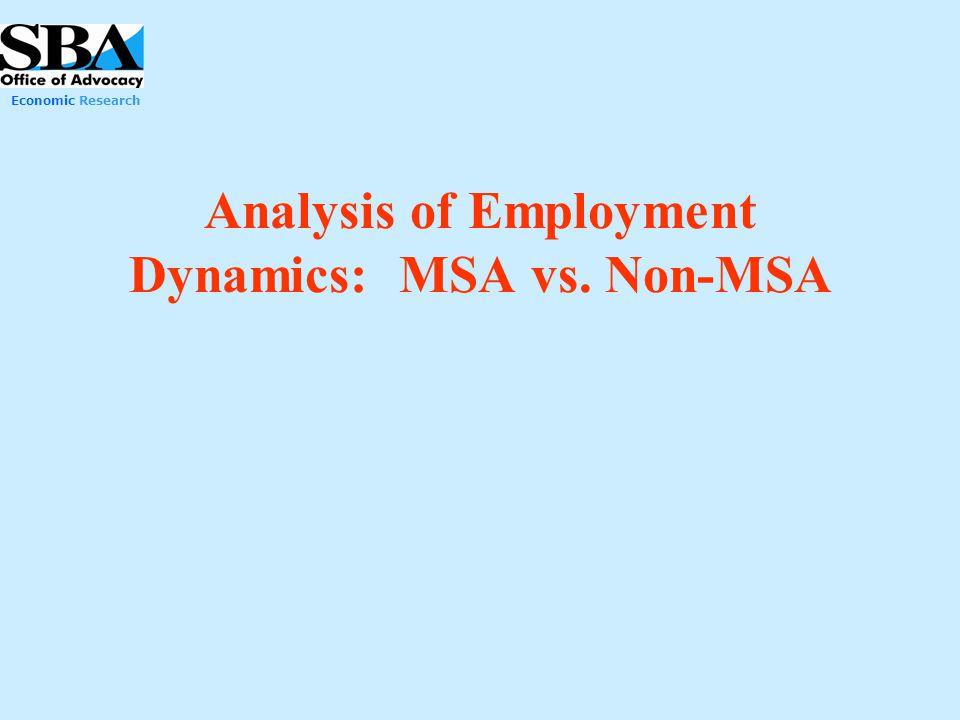 Economic Research Analysis of Employment Dynamics: MSA vs. Non-MSA