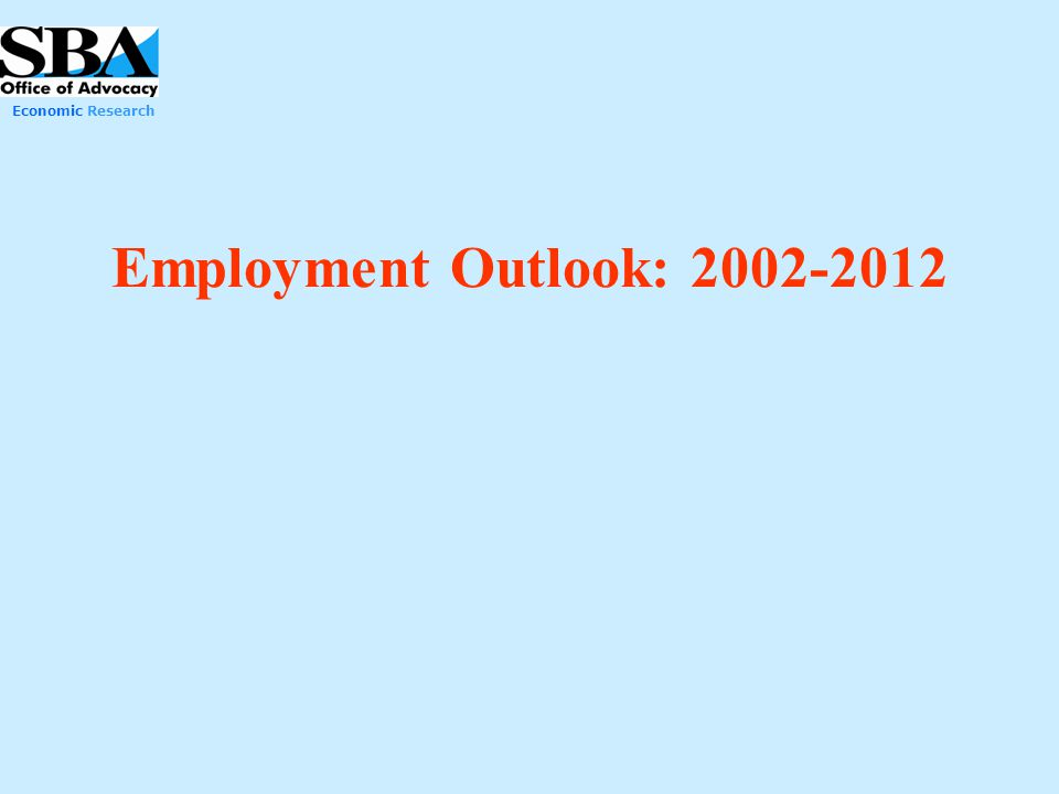 Economic Research Employment Outlook: 2002-2012