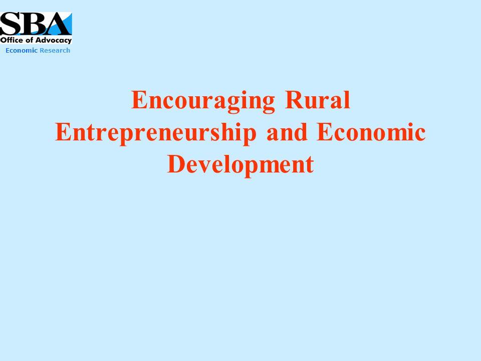 Economic Research Encouraging Rural Entrepreneurship and Economic Development
