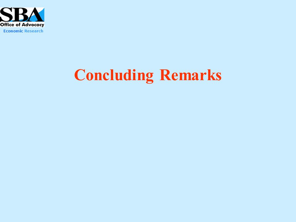 Economic Research Concluding Remarks