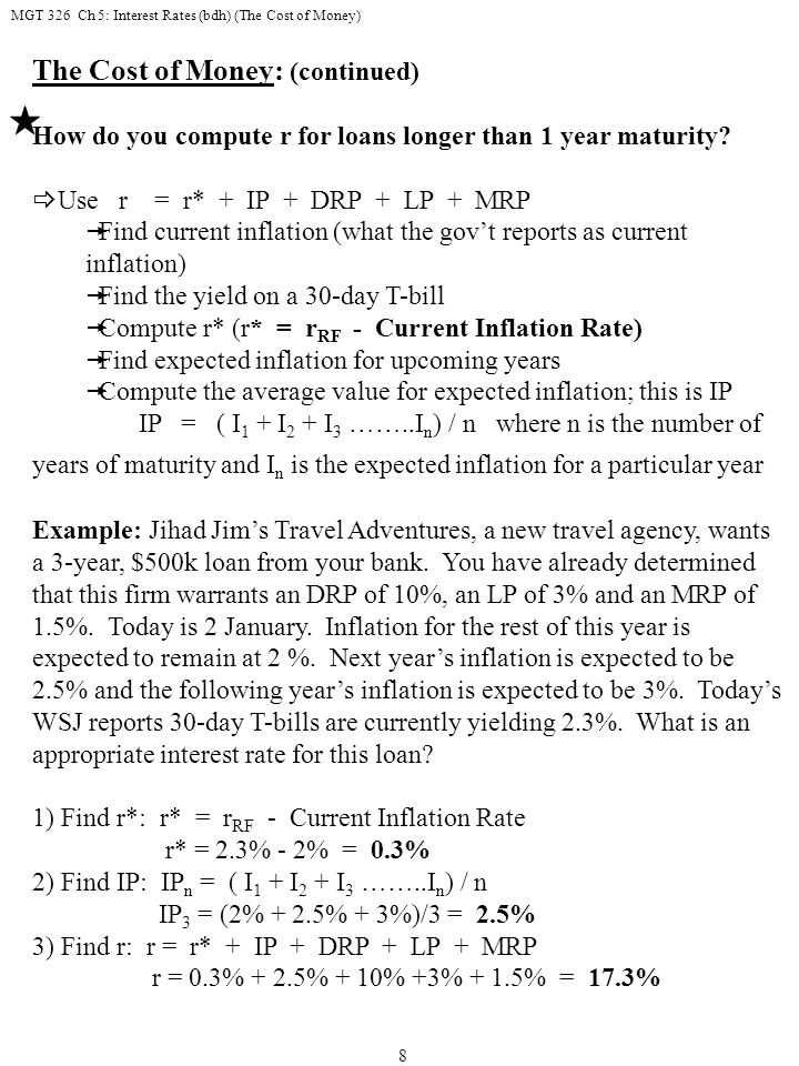 MGT 326 Ch 5: Interest Rates (bdh) (The Cost of Money) 19