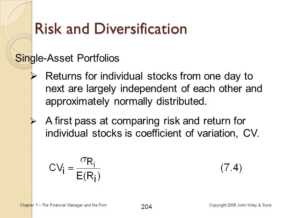 204 Chapter 1 – The Financial Manager and the FirmCopyright 2008 John Wiley & Sons Risk and Diversification  Returns for individual stocks from one d