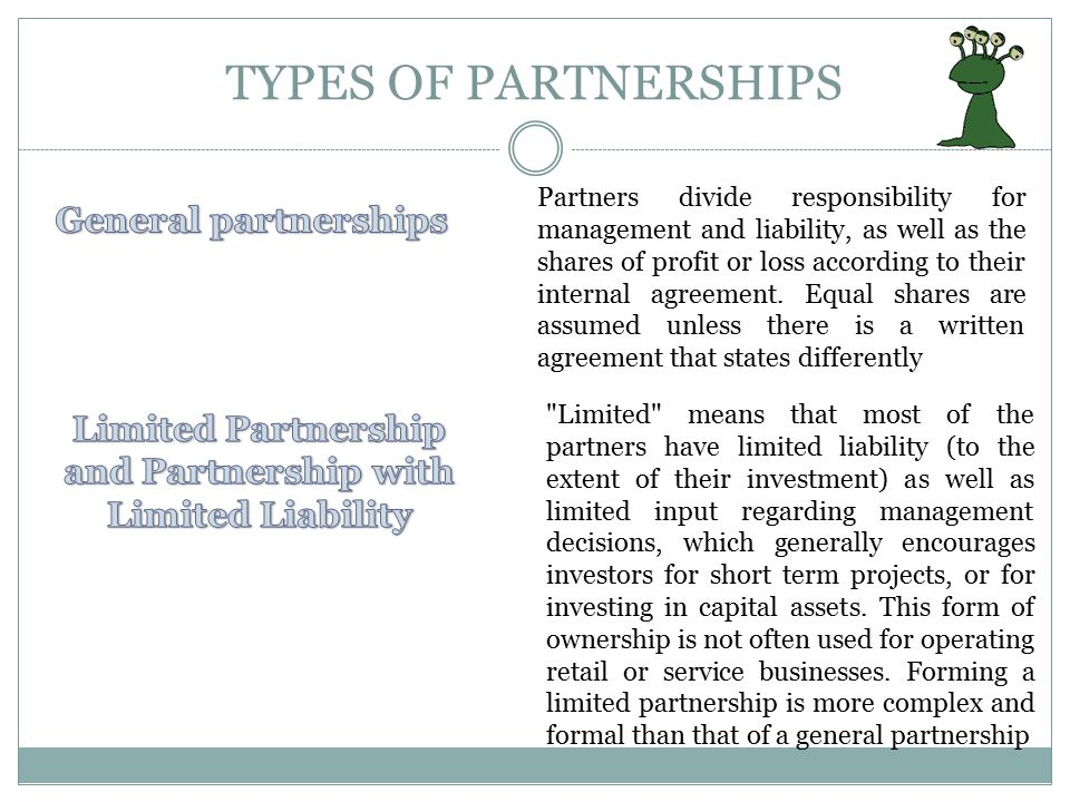 Partnerships ADVANTAGES The profits from the business flow directly through to the partners' personal tax returns Prospective employees may be attract