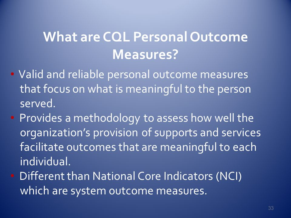 What are CQL Personal Outcome Measures.