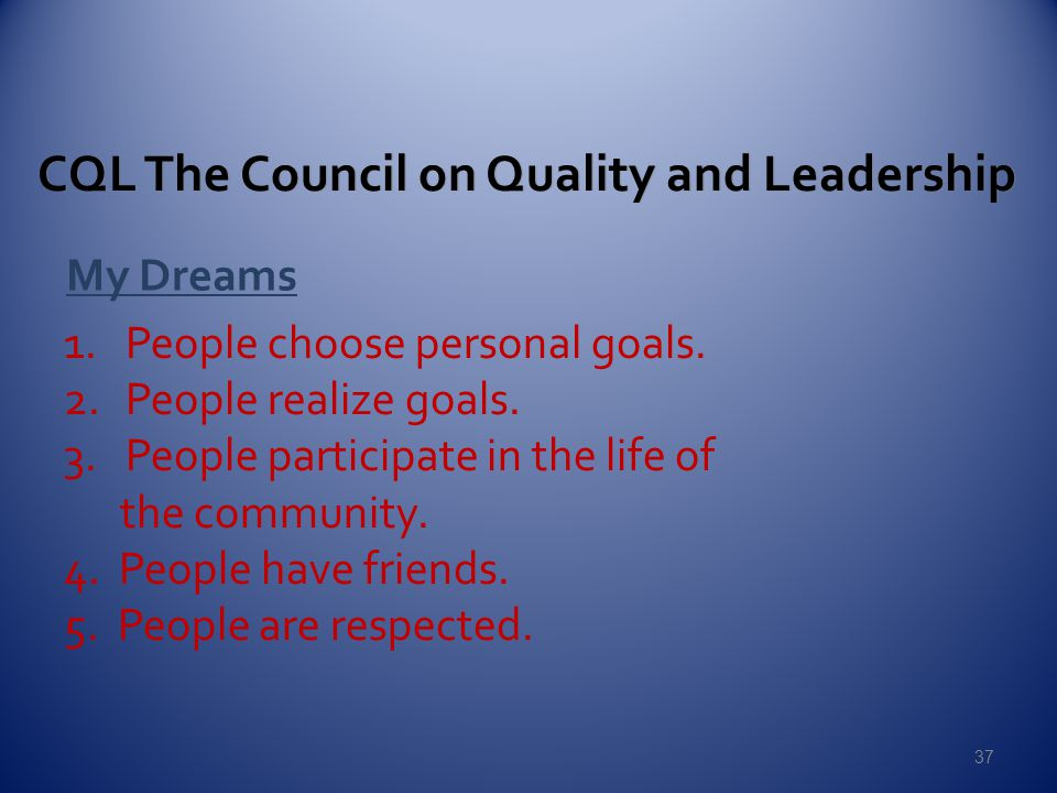 CQL The Council on Quality and Leadership My Dreams 1.