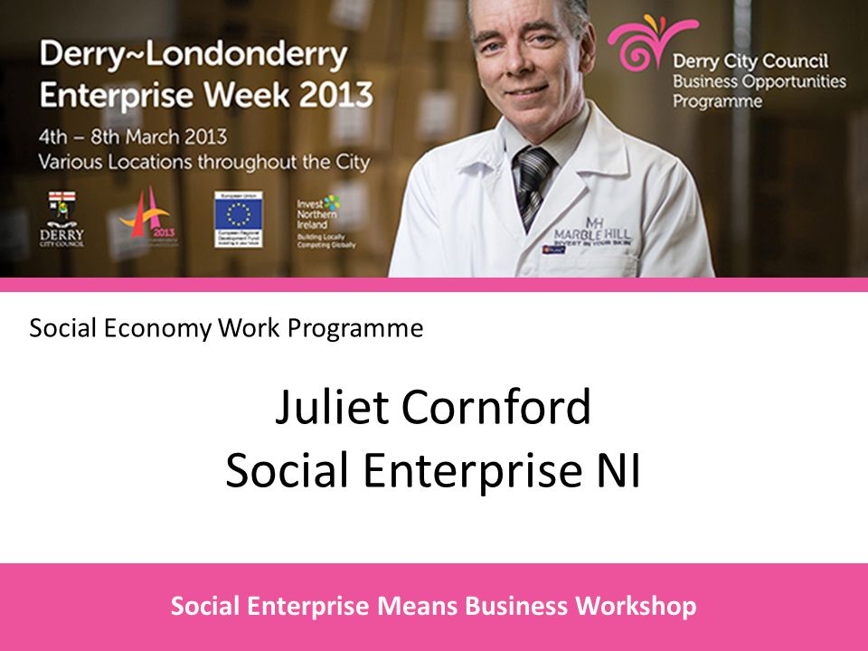 Juliet Cornford Social Enterprise NI Social Enterprise Means Business Workshop Social Economy Work Programme
