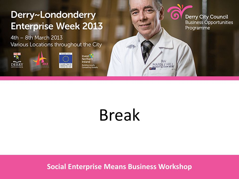 Break Social Enterprise Means Business Workshop