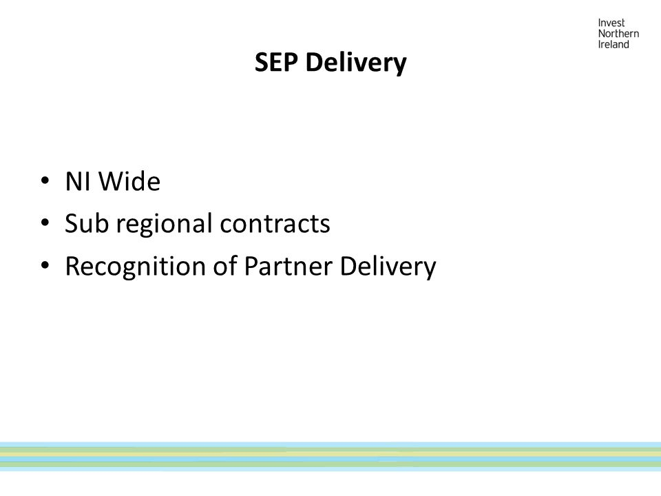 SEP Delivery NI Wide Sub regional contracts Recognition of Partner Delivery
