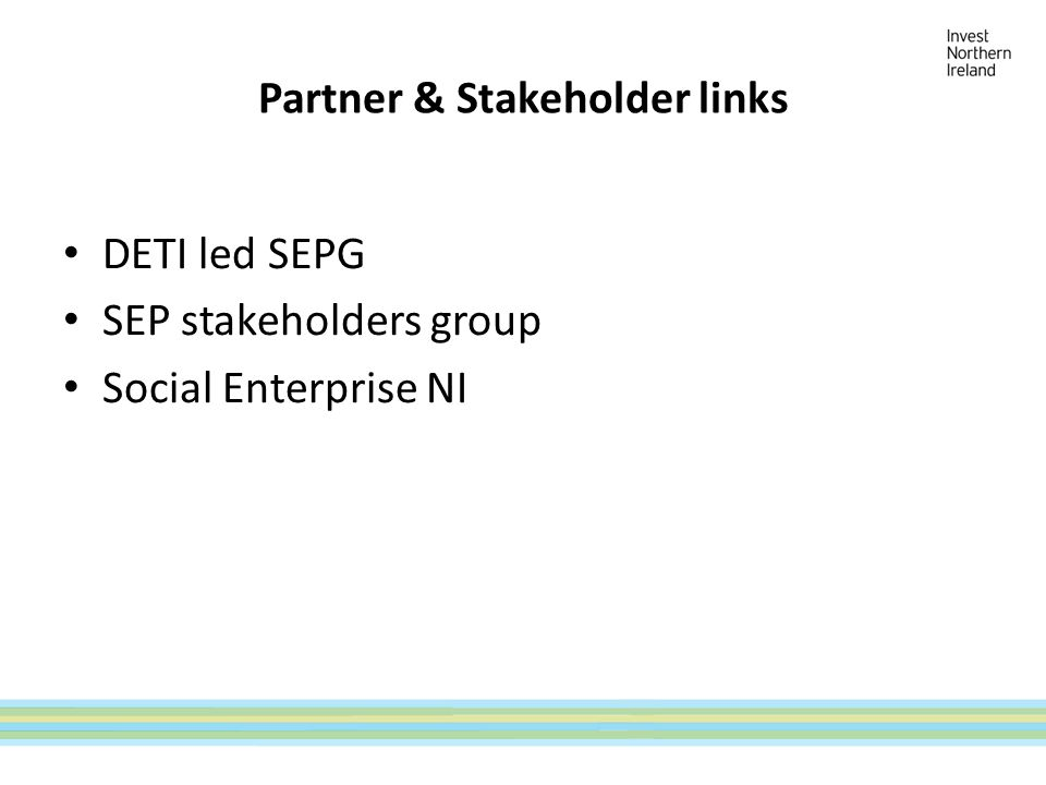 Partner & Stakeholder links DETI led SEPG SEP stakeholders group Social Enterprise NI