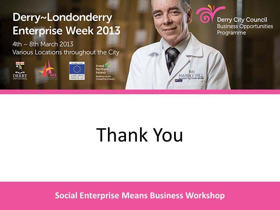 Thank You Social Enterprise Means Business Workshop