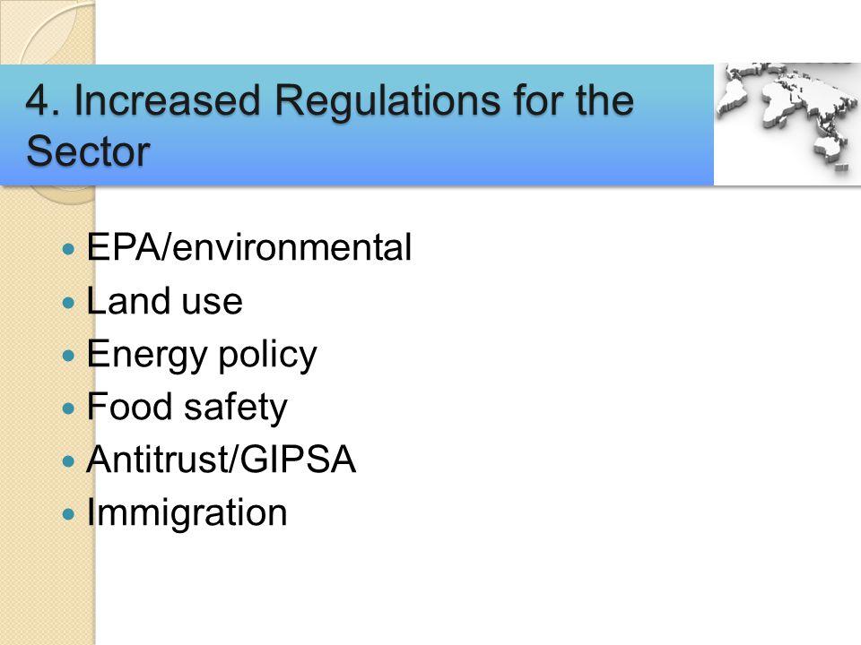 EPA/environmental Land use Energy policy Food safety Antitrust/GIPSA Immigration 4.