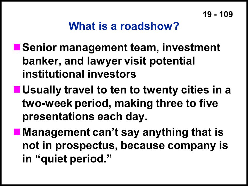 19 - 109 What is a roadshow.