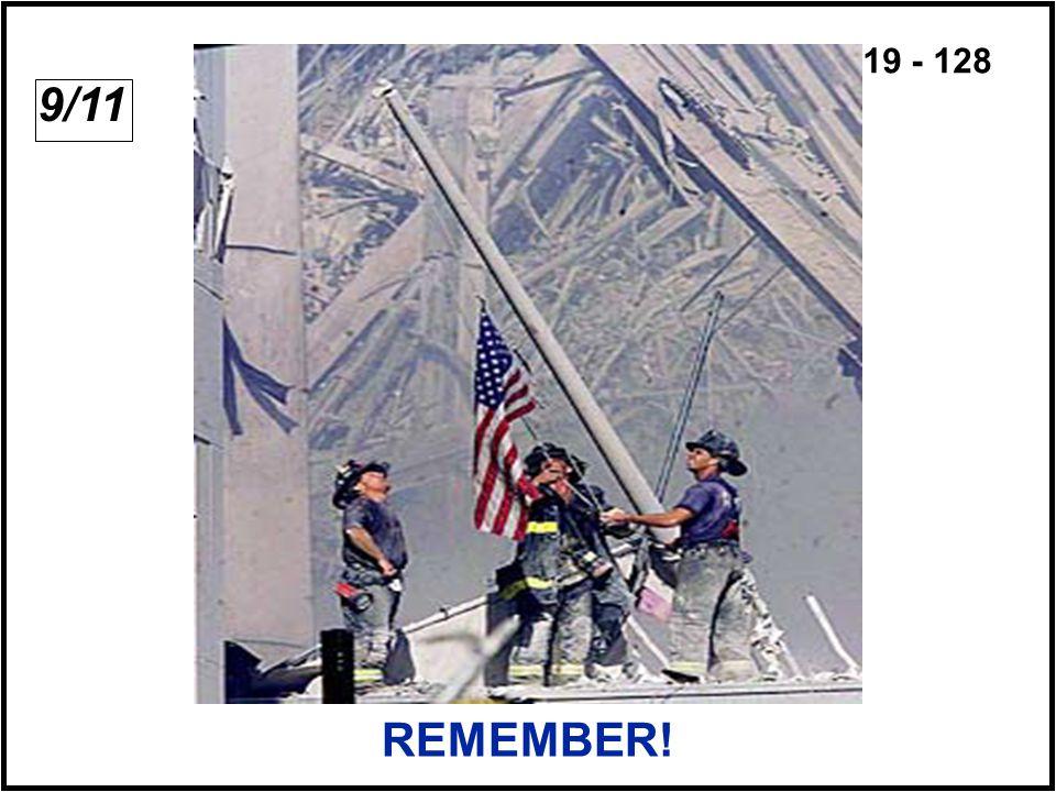 19 - 128 REMEMBER! 9/11