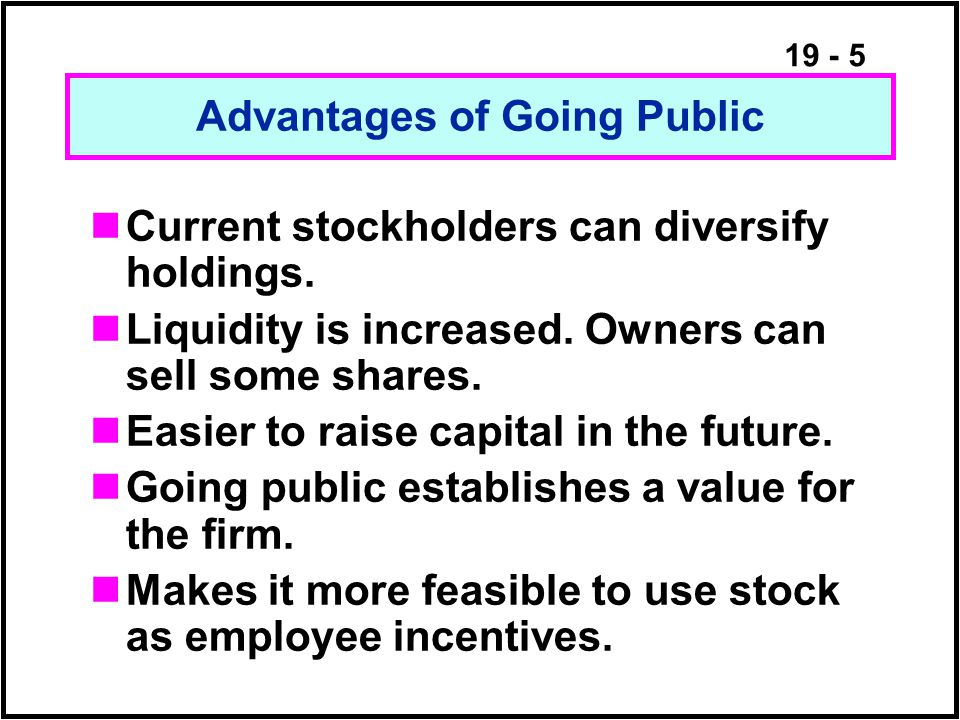 19 - 26 Gives managers greater incentives and more flexibility in running the company.