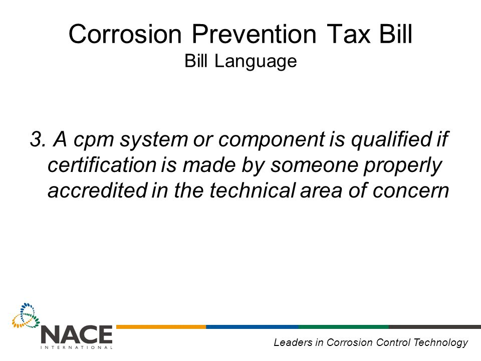 Leaders in Corrosion Control Technology Corrosion Prevention Tax Bill Bill Language 3.