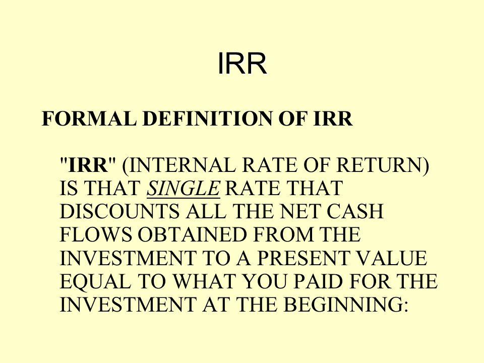 IRR FORMAL DEFINITION OF IRR