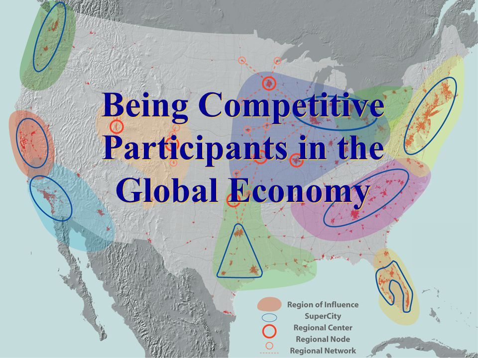 Being Competitive Participants in the Global Economy