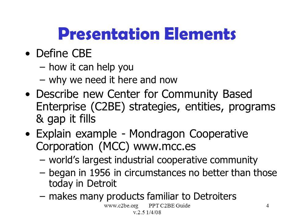 www.c2be.org PPT C2BE Guide v.2.5 1/4/08 5 Economy of S.E.