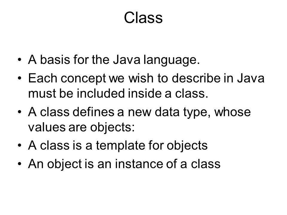 Class A basis for the Java language.